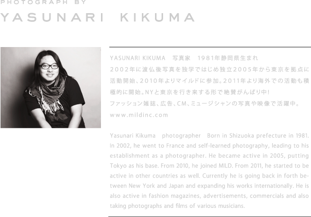PHOTOGRAPR BY YASUNARI KIKUMA